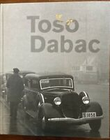 Toso Dabac: Zagreb in the Thirties Beautiful Photographs