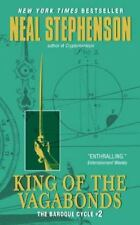 King of the Vagabonds: The Baroque Cycle #2 by Stephenson, Neal