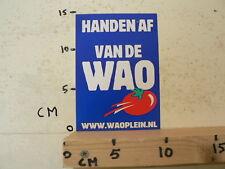 STICKER,DECAL SP SOCIALISTISCHE PARTIJ HANDEN AF VAN DE WAO WWW.WAOPLEIN.NL