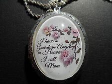 "LOCKET HANDMADE I HAVE A GUARDIAN ANGEL IN HEAVEN 26"" MOM DAD SISTER U PICK"