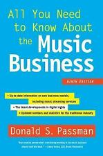 All You Need to Know about the Music Business : Ninth Edition by Donald S....