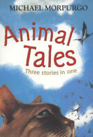 Animal tales: three stories in one by Michael Morpurgo (Paperback) Amazing Value