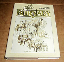 BURNABY 176 PIONEER TALES 1888 to 1930 BRITISH COLUMBIA CANADA LOGGING Vancouver