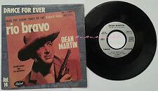 disque vinyle 45 tours rio bravo dance for ever dean Martin très bon état