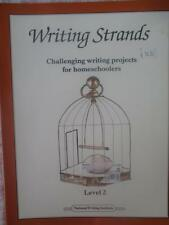 Writing Strands Challenging wriiting projects for homeschoolers Level 2 Used