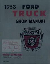 FORD 1953 TRUCK SHOP MANUAL F100 SERVICE REPAIR BOOK F250 F350