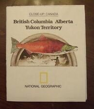 National Geographic Map Close-Up Canada British Columbia Alberta Yukon Apr 1978