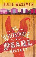 The Whitstable Pearl Mystery by Julie Wassmer, Book, New (Paperback)