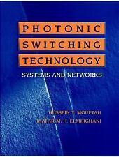 Photonic Switching Technology (1998, Hardcover)