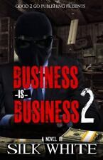 Business Is Business 2 (Paperback or Softback)