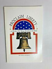 Proclaim Liberty: Bell, Freedom (2001) Peter A. Lillback, History, America PB VG