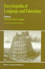 Encyclopedia of Language and Education: Knowledge About Language-ExLibrary