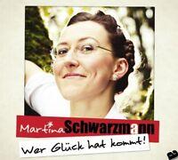MARTINA SCHWARZMANN - WER GLÜCK HAT KOMMT! 2 CD NEU