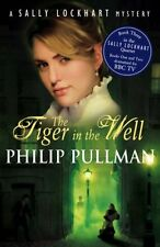 The Tiger In The Well (Sally Lockhart),Philip Pullman