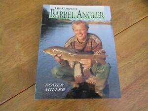 The Complete Barbel Angler by Roger Miller (Hardback, 1996)