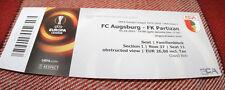 ticket for collectors EL FC Augsburg - Partizan Beograd 2015 Germany Serbia
