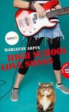 Lincoln High - High School Love Songs von Marianne Arpin / Englisch Jugendbuch