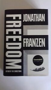 FREEDOM : -- JOHNATHAN FRANZEN -- FANTASTIC READING -- IT'S A MUST