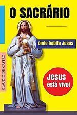 Visitando o SantÍssimo: O Sacrário : Onde Habita Jesus by Claudio S. (2015,...
