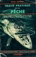 Traité pratique de la pêche Tome I : La pêche en eau douce - Michel Du - 2882639