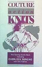 Couture Action Knits: The Sewing Guide Book Includ