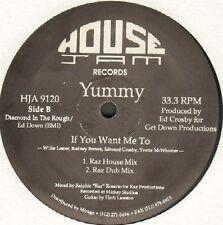 YUMMY - If You Want Me To - 1990 - House Jam HJA 9120 - Usa