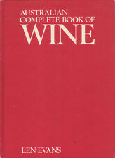 WINE - AUSTRALIAN COMPLETE BOOK OF Len Evans 500 Pages **GOOD COPY**