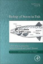 Fish Physiology: Biology of Stress in Fish 35 by Lluis Tort, Colin J....