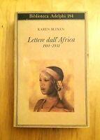 Lettere dall'Africa 1914-1931 di Karen Blixen - Adelphi, novembre 1986