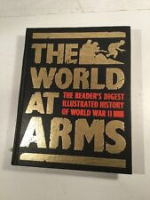 READERS DIGEST BOOK - THE WORLD AT ARMS, 1ST EDITION 1989