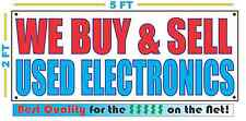 WE BUY & SELL USED ELECTRONICS Banner Sign NEW Size Best Quality for the $$$