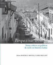 Perspectivas urbanas Temas criticos en politicas de suelo en America Latina (Sp