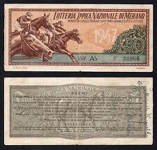 50 lire Lotteria Ippica Nazionale di Merano 1947