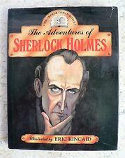 The Adventures of SHERLOCK HOLMES Illustrator ERIC KINCAID HC@DJ Doyle 1993