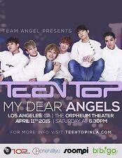 TEEN TOP/MY DEAR ANGELS 2015 LOS ANGELES CONCERT TOUR POSTER- K-Pop, Dance Music