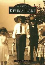 USED (GD) Keuka Lake (NY)   (Images of America) by Charles R. Mitchell