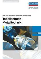Tabellenbuch Metalltechnik von Hermann Wellers, Alfred Kruft, Hans Lennert und Rolf Schiebel (2017, Kunststoffeinband)