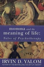 Momma and the Meaning of Life: Tales of Psychotherapy, Irvin D. Yalom, New condi
