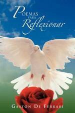 Poemas para Reflexionar by Gaston De Ferrari (2012, Paperback)