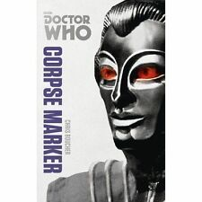 Doctor Who: Corpse Marker: The Monster Collection Edition (Doctor Who-ExLibrary