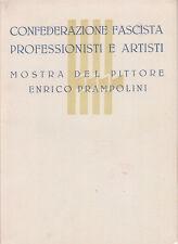 FUTURISMO CONFEDERAZIONE FASCISTA PROFESSIONISTI ARTISTI MOSTRA PRAMPOLINI 1941