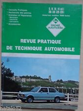 ) L'EA revue pratique technique automobile BMW 316 318 320 320i jusque 1980