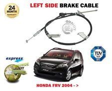FOR HONDA FRV 1.7i 1.8i 2.0i 2.2TD CTDi VTEC 2004-> LEFT SIDE REAR BRAKE CABLE