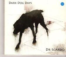 (GC242) Dr Scardo, Dark Dog Days - 2013 CD
