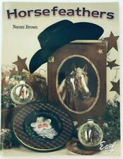 Horsefeathers by Naomi Brown Decorative Tole Painting Pattern Book