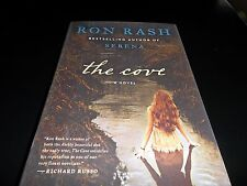 The Cove by Ron Rash (author of Serena); SIGNED; 1st Edition/1st Printing NEW