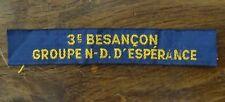 Ancien insigne scout scoutisme 3 ème Besançon Groupe Notre-Dame d'Espérance