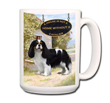 Cavalier King Charles Spaniel a House is Not a Home Large 15oz Coffee Mug No 1