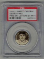 1910-12 SWEET CAPORAL PIN SMALL LETTERS GEORGE BELL - PSA EX-MT 6 SWEET!