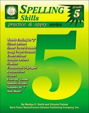Practice and Apply: Spelling Skills, Grade 5 by Marilyn K. Smith and Victoria...